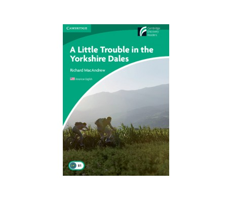 Cambridge Experience Readers  A Little Trouble in the Yorkshire Dales Level 3 Lower-intermediate American English