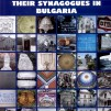 The concise illustrated encyclopaedia of Jewish communities and their synagogues in Bulgaria