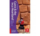Cuzco & the Inca Heartland Handbook