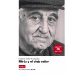 SERIE AM?RICA LATINA Mirta y el viejo se?or. Libro + CD B1