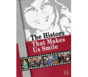 The History That Makes Us Smile