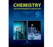 Chistry and Environmental Protection for 9th grade. Student's book. Part 1
